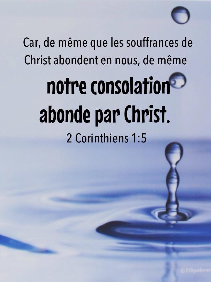 Notre consolation abonde par christ 1001 versets - Verset biblique consolation ...