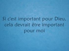 Si c'est important pour Dieu