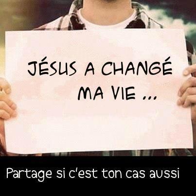 Citation: Jésus a changé ma vie