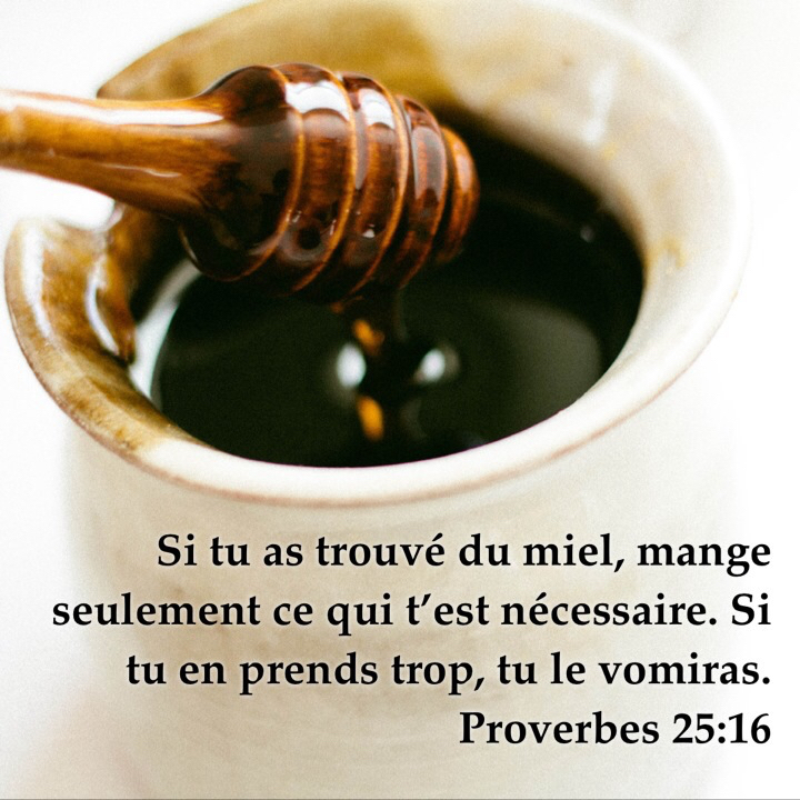 Proverbes 25:16
