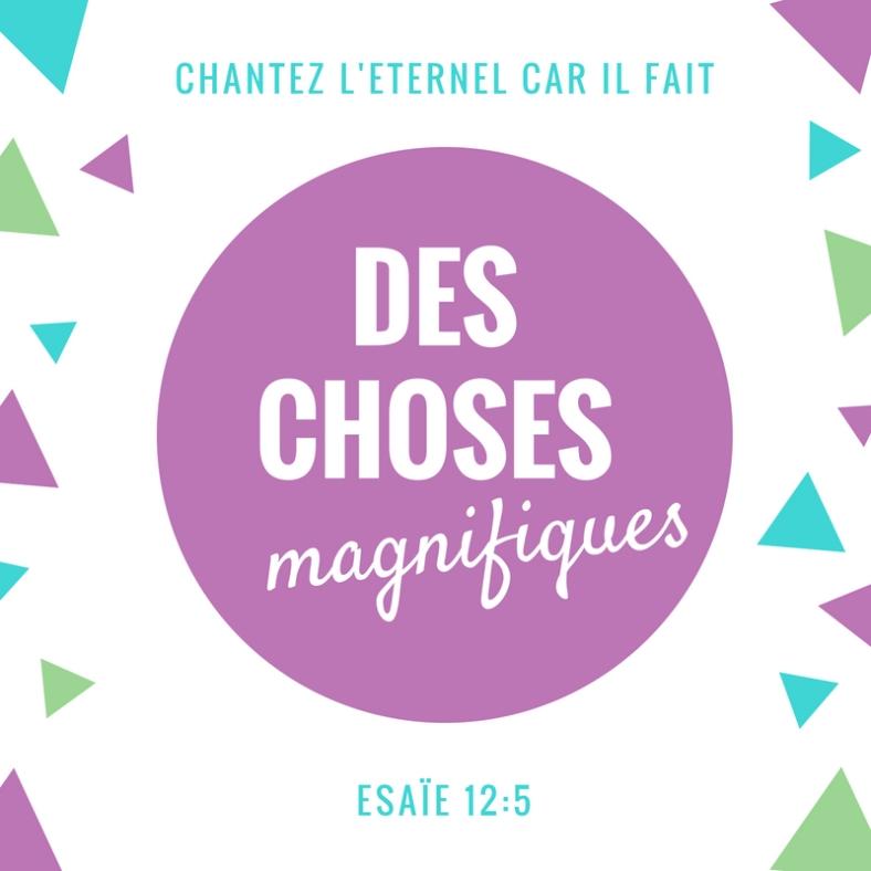Esaïe 12 - Choses magnifiques, Dieu