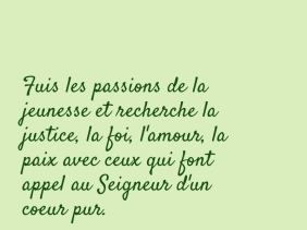 passion, justice, foi, amour, paix