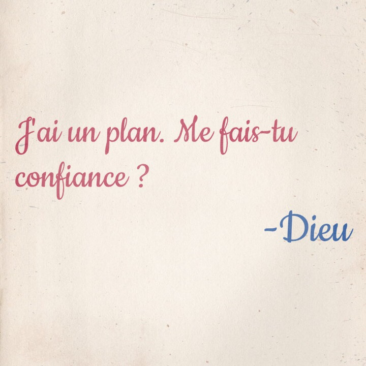 Citation - Dieu a un plan..